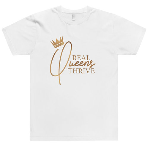 Real Queens Thrive T-Shirt