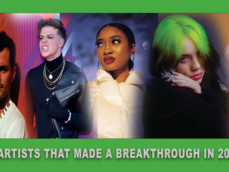 Top 6 Artists That Made A Breakthrough In 2020