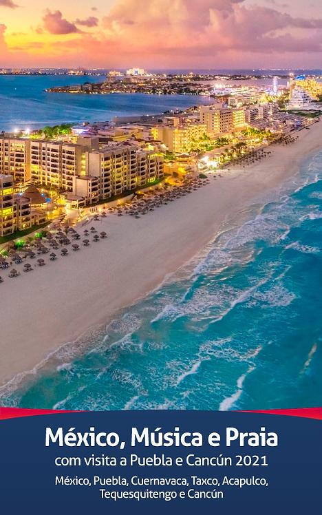 México, Música e Praia com visita a Puebla e Cancún 2021
