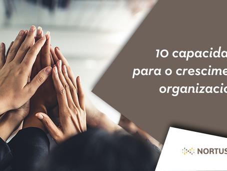 10 capacidades para o crescimento organizacional