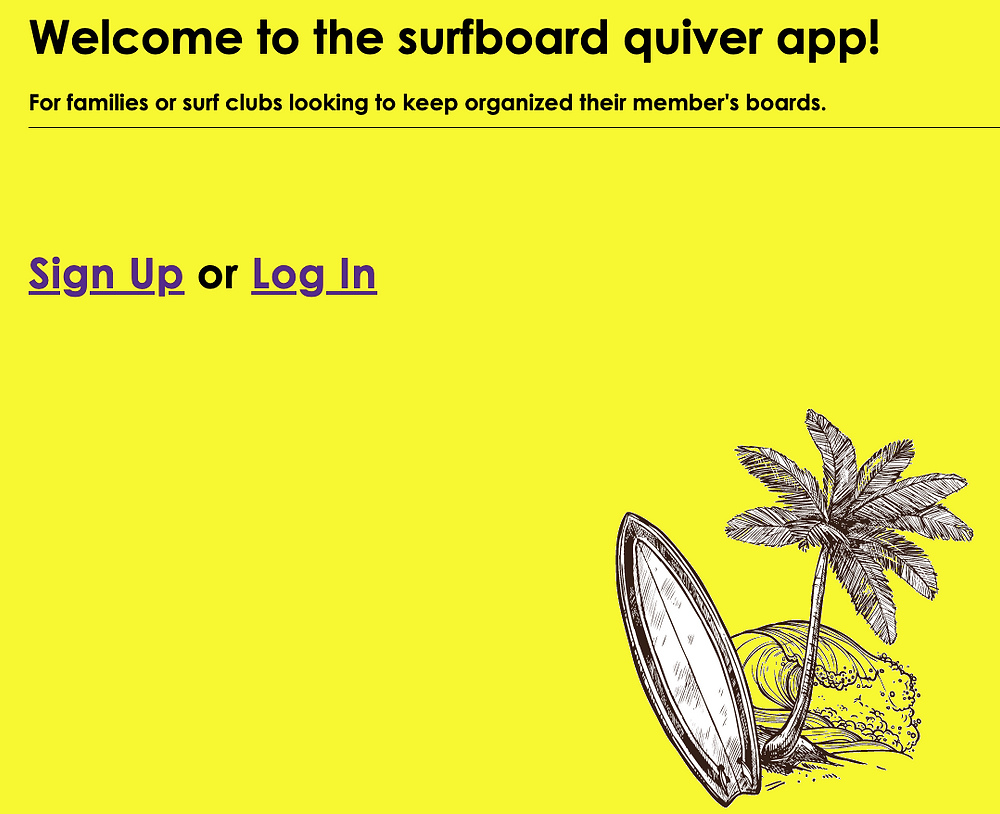 Draft homepage of the Surfing Quiver App built with Sinatra