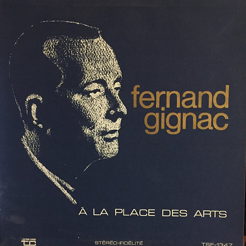 Fernand Gignac – Fernand Gignac À La Place Des Arts