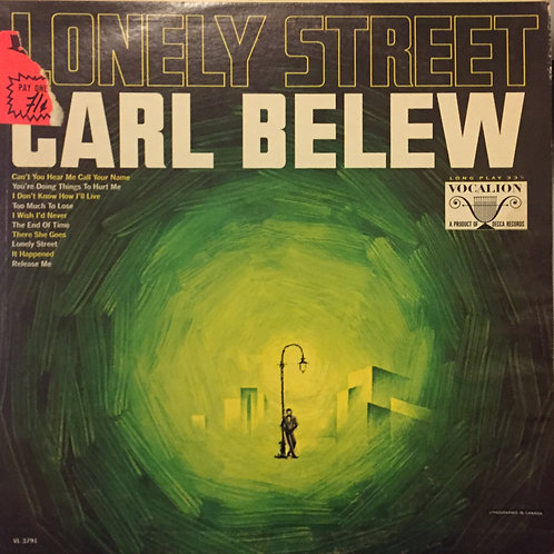 Carl Belew ‎– Lonely Street