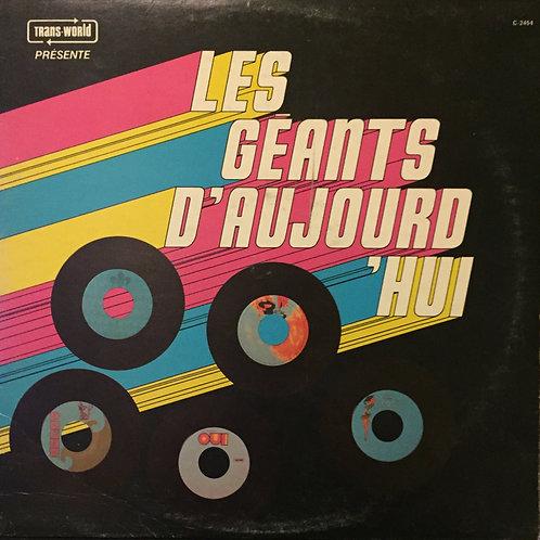 Compilation – Les Géants D'Aujourd'hui