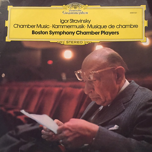 Igor Stravinsky - Boston Symphony Chamber Players – Chamber Music