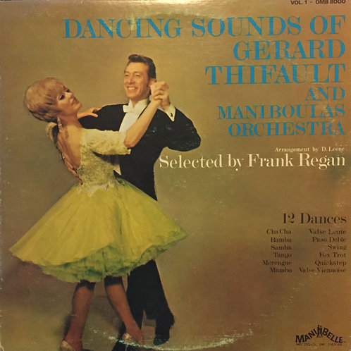 Gérard Thifault And Maniboulas Orchestra – Dancing Sounds Of