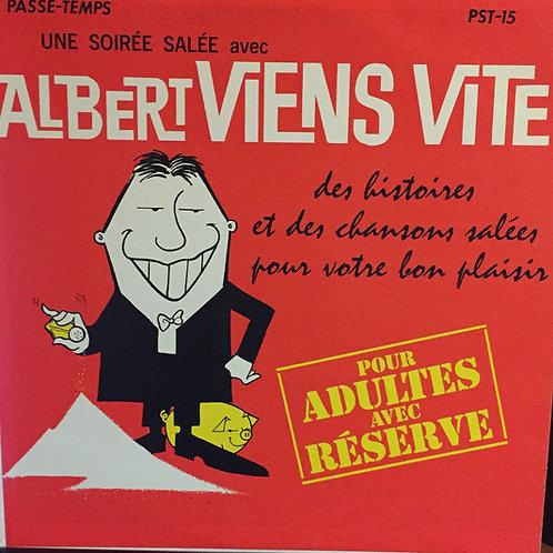 Albert viens vite des histoires et des chansons salées
