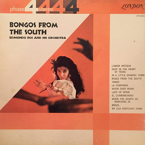 Edmundo Ros And His Orchestra ‎– Bongos From The South