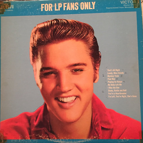 Elvis Presley ‎– For LP Fans Only