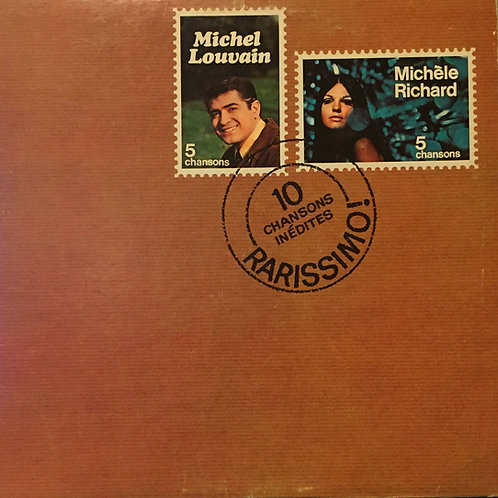 Michel Louvain et Michèle Richard - Rarissimo!
