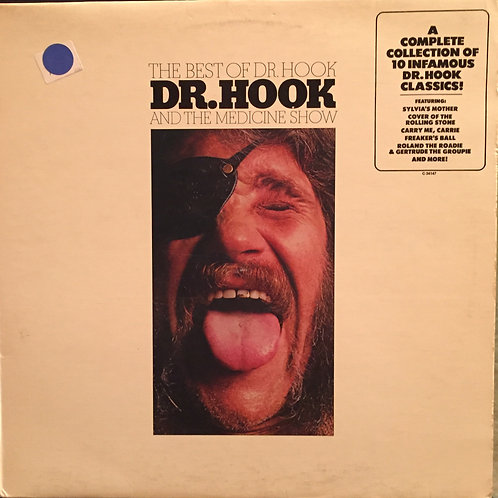 Dr. Hook And The Medicine Show– The Best Of Dr. Hook