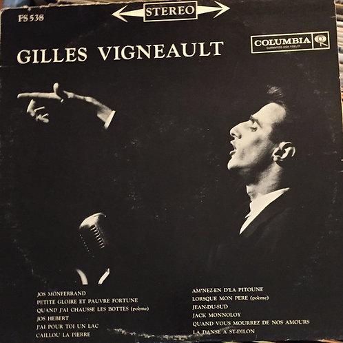 Gilles Vigneault - Gilles Vigneault