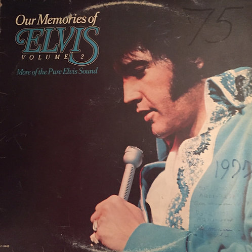 Elvis Presley ‎– Our Memories Of Elvis Volume 2