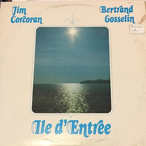 Jim Corcoran & Bertrand Gosselin – Ile D'entrée
