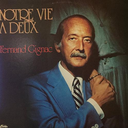 Fernand Gignac - Notre vie à deux