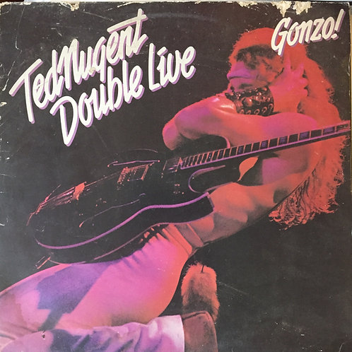 Ted Nugent double live Gonzo!