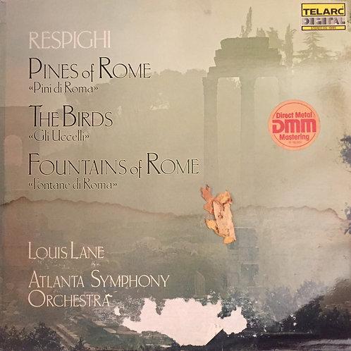 Respighi - Louis Lane, Atlanta Symphony Orchestra – Pines Of Rome