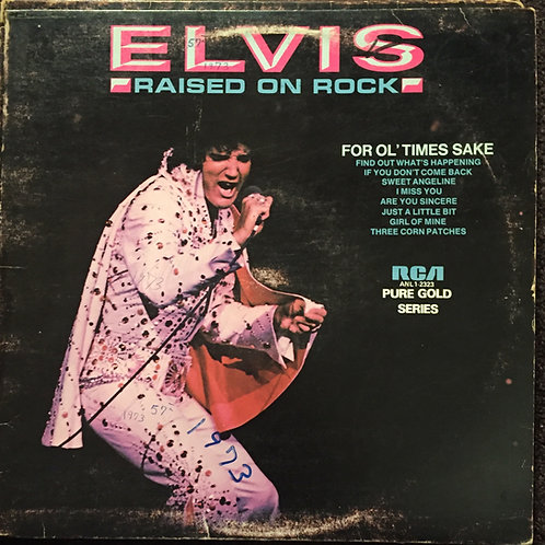 Elvis Presley ‎– Raised On Rock / For Ol' Times Sake