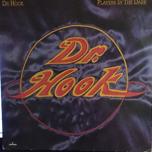 Dr. Hook – Players In The Dark