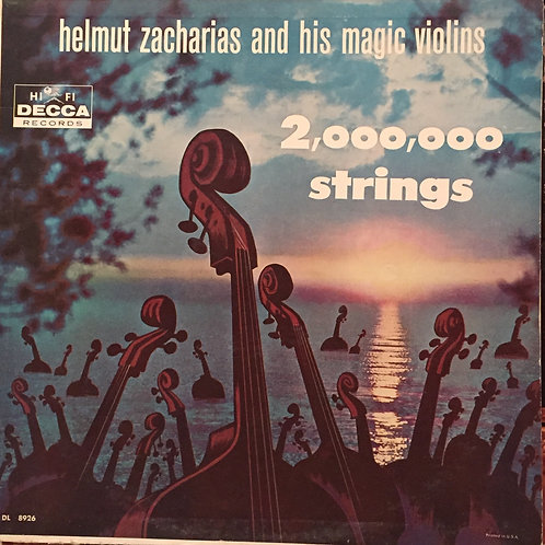 Helmut Zacharias And His Magic Violins– 2,000,000 Strings