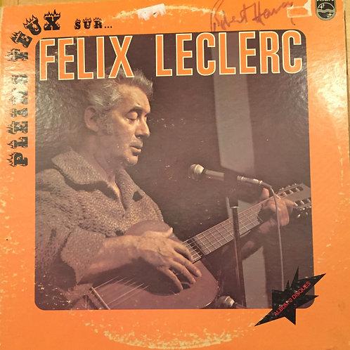Félix Leclerc pleins feux sur ...