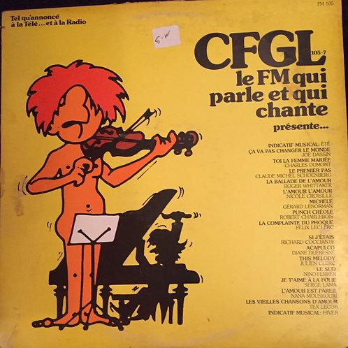 Compilation - CFGL Le FM Qui Parle Et Qui Chante Présente...