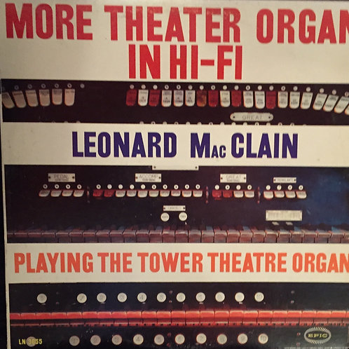 Leonard MacClain – More Theater Organ In Hi-Fi