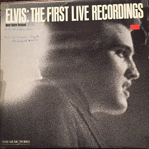 Elvis – The First Live Recordings