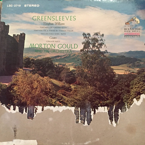 Morton Gould And His Orchestra / Vaughan Williams, Coates ‎– Greensleeves