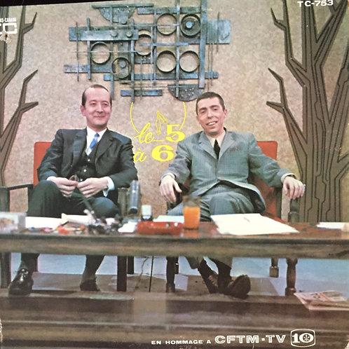 Fernand Gignac et Gilles Latulippe Le 5 à 6