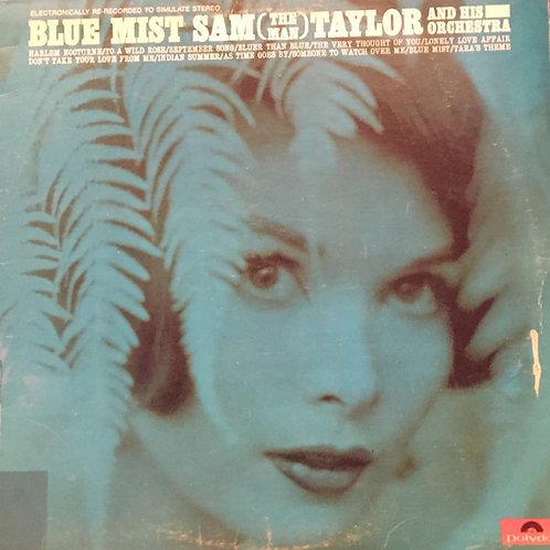 Sam (The Man) Taylor – Blue Mist