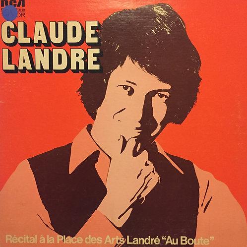 Claude Landré – Récital A La Place Des Arts