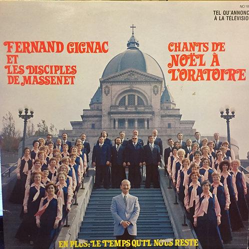 Fernand Gignac Et Les Disciples De Massenet – Chants De Noël À L'Oratoire