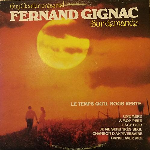 Fernand Gignac – Sur Demande