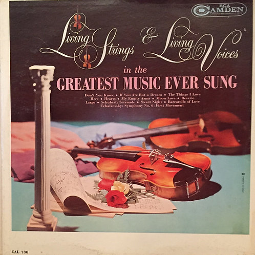 Living Strings /Living Voices - Living Strings And Living Voices In The Greatest