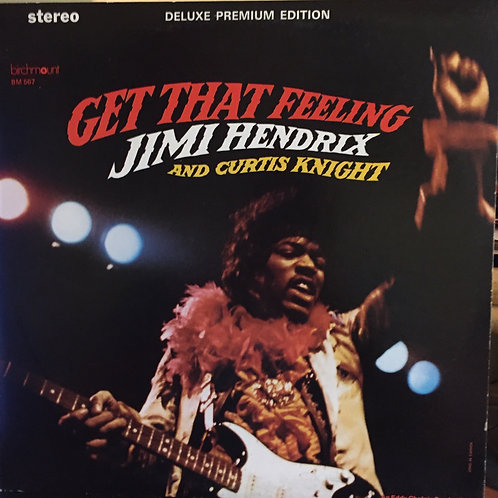 Jimi Hendrix and Curtis Knight Get that feeling