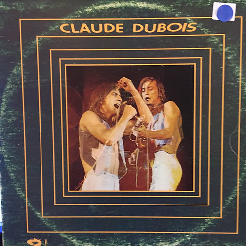 Claude Dubois – Claude Dubois