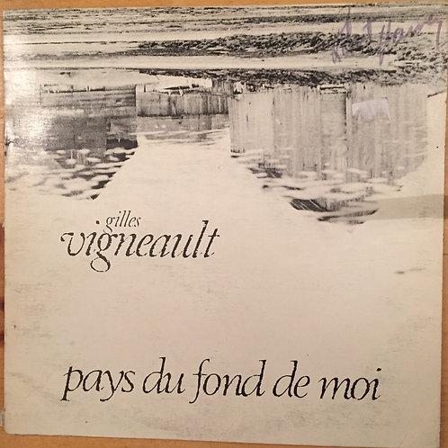 Gilles Vigneault pays du fond de moi