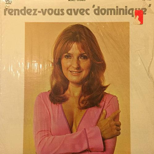 Dominique Michel Rendez-vous avec 'dominique'