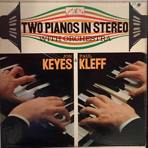 Jon Keyes, Paul Kleff – Two Pianos In Stereo With Orchestra