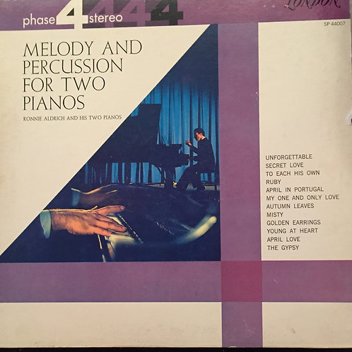 Ronnie Aldrich And His Two Pianos – Melody And Percussion For Two Pianos