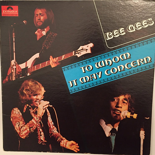 Bee Gees To whom it may concern