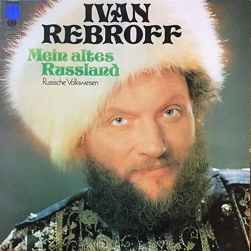 Ivan Rebroff Mein altes Russland