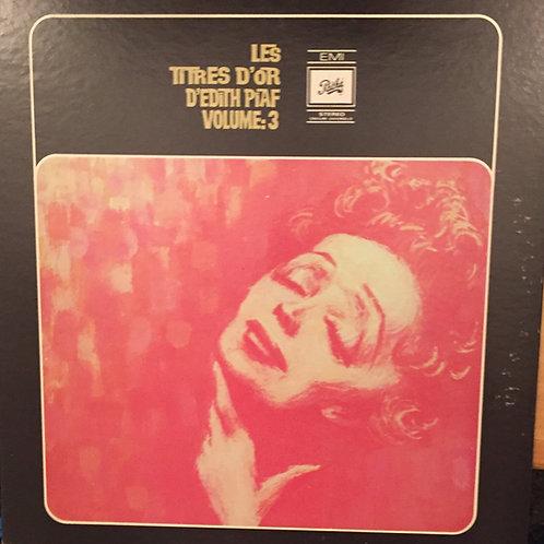 Edith Piaf Les titres d'or vol 3