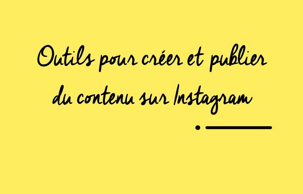 créer du contenu sur Instagram
