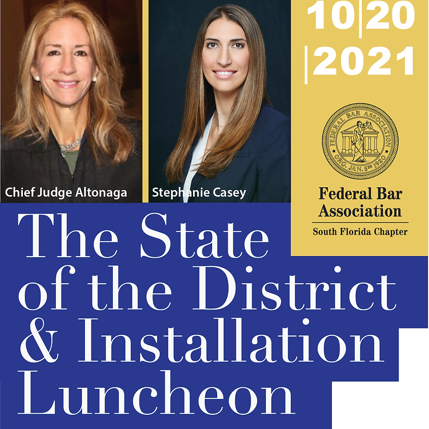 The State of the District & Installation Luncheon