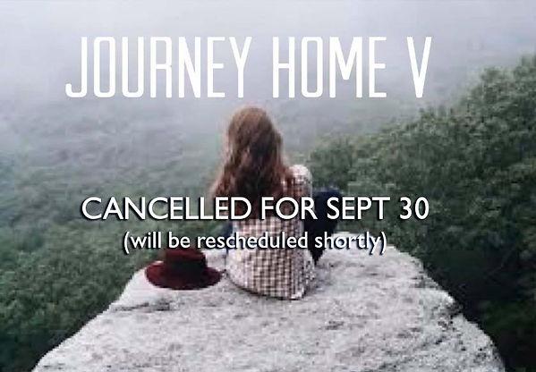 Journey Home Postponed.jpg