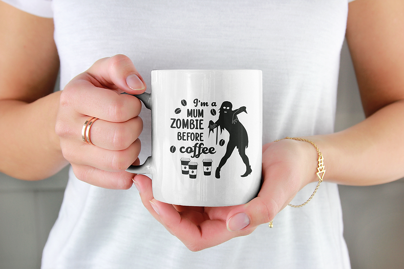 I'm a zombie mom before coffee mug