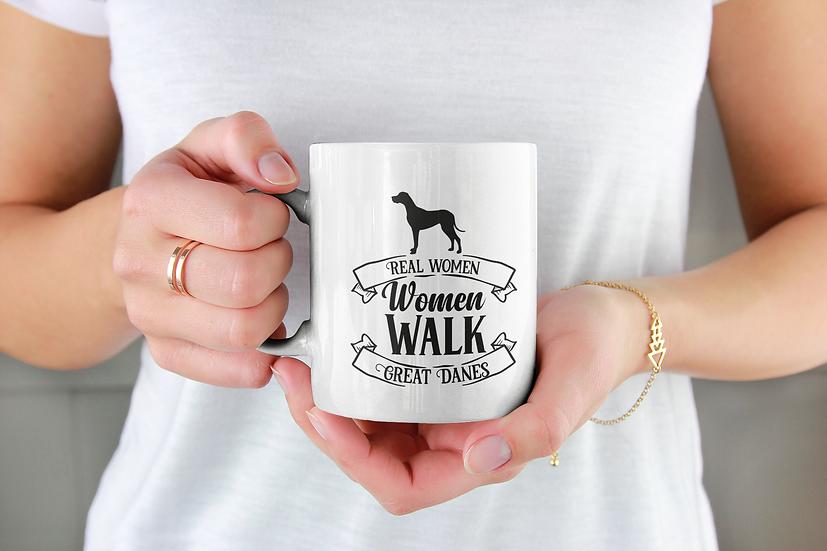 Real Women Walk Great Danes Mug