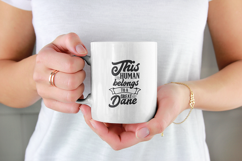 This Human belongs to a Great Dane Mug